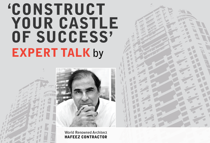 7 Success Mantras from World renowned Master Planner and Architect Hafeez Contractor