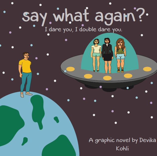 """""""Say what again? I dare you, I double dare you!"""" – A Graphic Novel On Sexism"""
