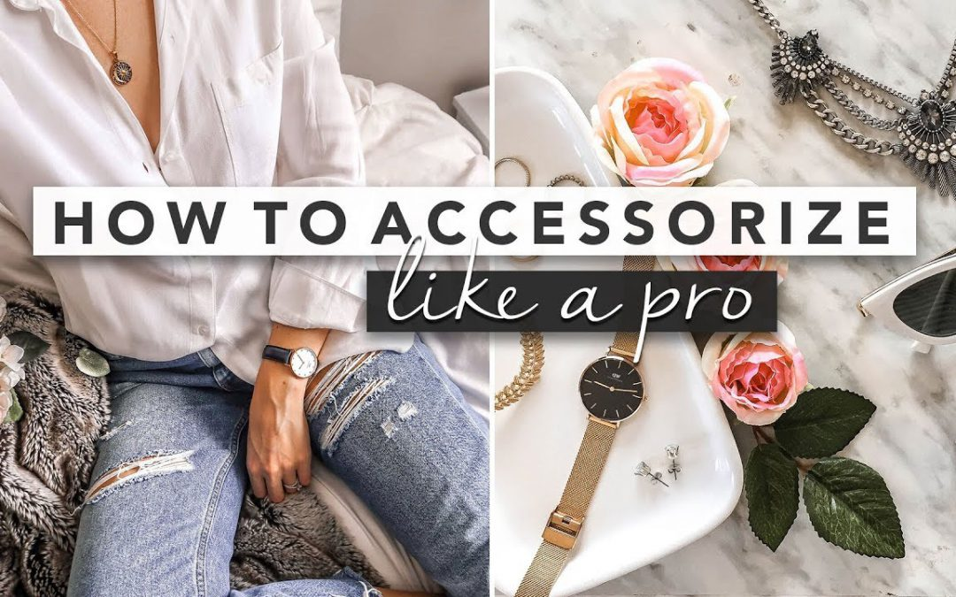 5 Accessory Essentials that can Jazz Up any Outfit